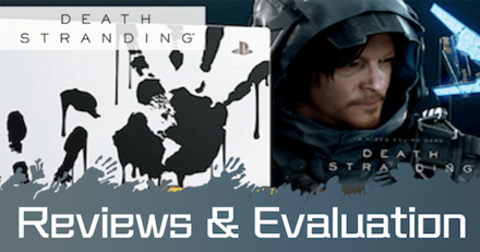 Reviews and Evaluation|Death Stranding