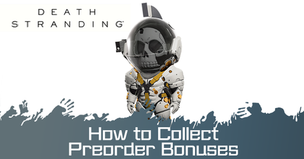 How to Collect Preorder Bonuses.png