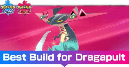 Best Dragapult Build