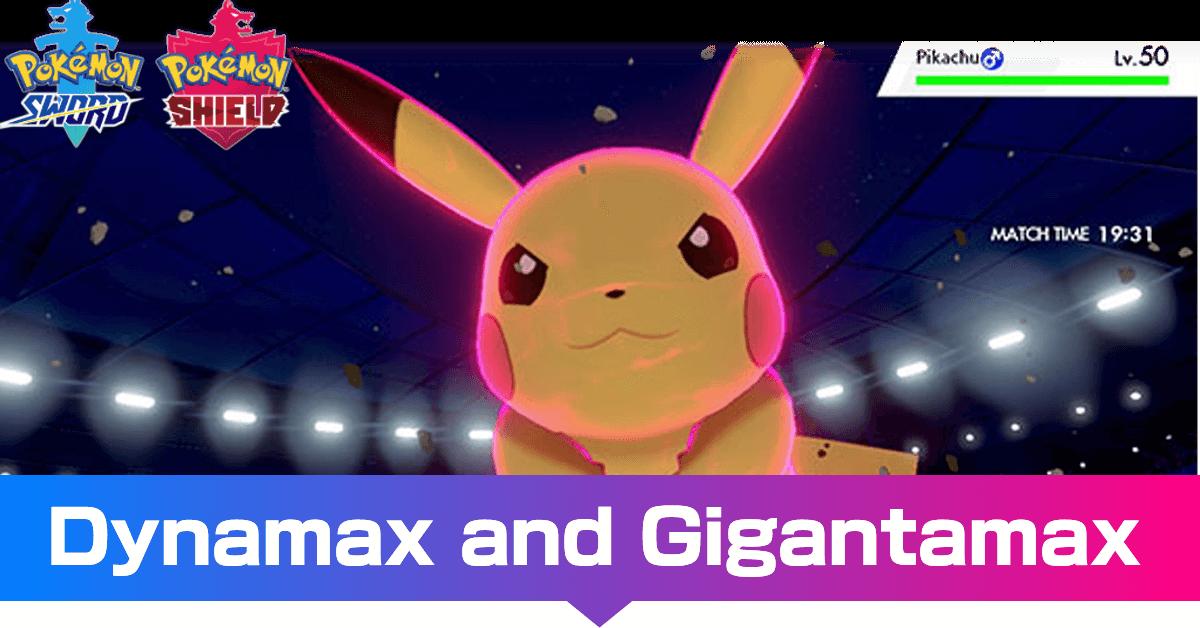 Dynamax and Gigantamax