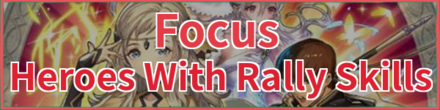 Heroes with Rally Skills Banner