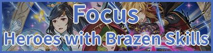 Heroes with Brazen Skills Banner
