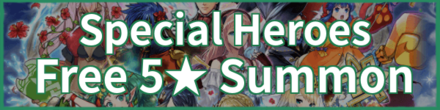 Special Hero Summon (Year 3)