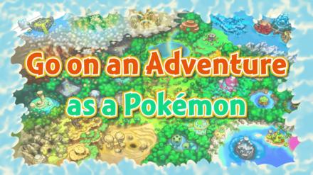 Trailer - Adventure as a Pokemon