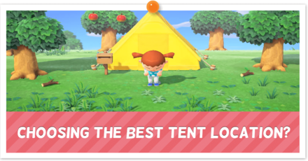 Choosing the Best Tent Location