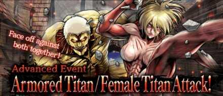 Advance Event - Armored Titan and Female Titan Attack.jpg