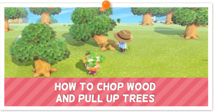 ACNH How to Chop Wood and Pull Up Trees.png