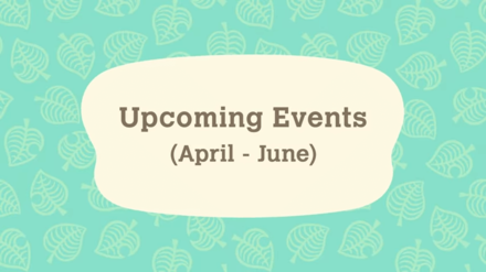 Upcoming Animal Crossing New Horizons Events