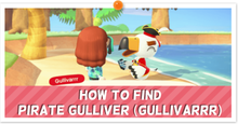 How to Find Pirate Gulliver (Partial).png