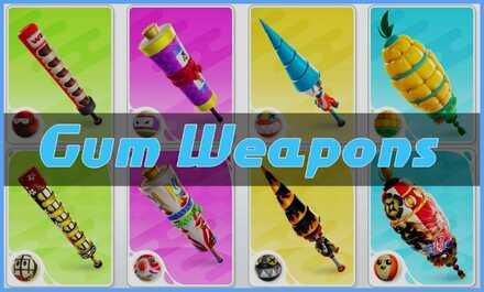 Gum Weapons 2