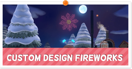 ACNH - Custom Fireworks Instructions