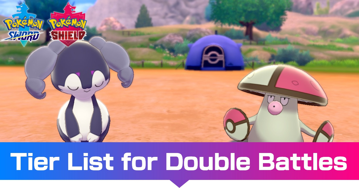 Doubles Tier List Best Competitive Pokemon For Doubles February 2021 Pokemon Sword And Shield Game8