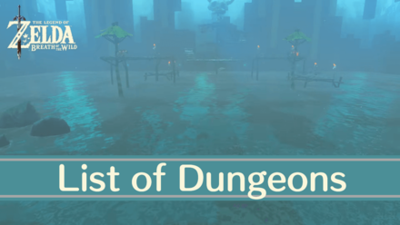List of BotW Dungeons