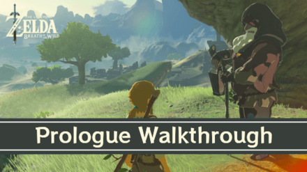 Breath of the Wild - Prologue and Great Plateau Walkthrough