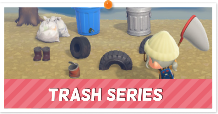 Animal Crossing New Horizons (ACNH) Trash Series.png