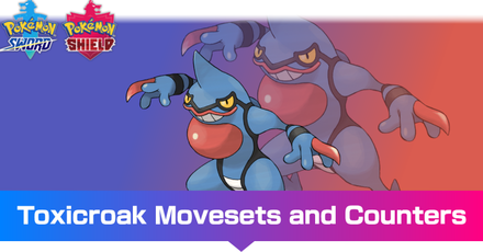 Toxicroak -  Movesets and Counters