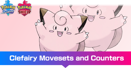 Clefairy - Movesets and Counters
