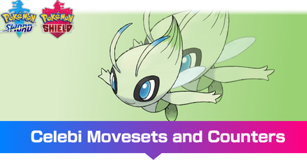 Celebi - Movesets and Counters