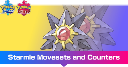 Starmie - Movesets and Counters