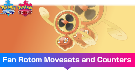 Fan Rotom - Movesets and Counters