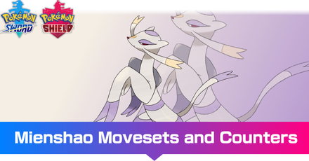 Mienshao - Movesets and Counters