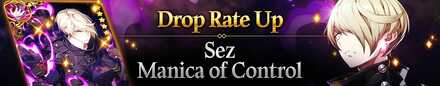 Sez & Manica of Control Drop Rate Up!.jpg