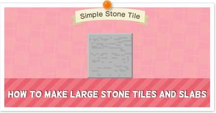 ACNH - Custom Large Stone Tiles Instructions