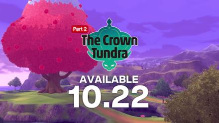 Pokemon SWSH - Crown Tundra - Release Dates US