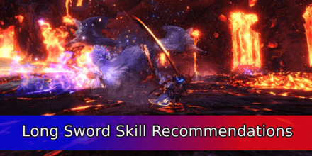 Long Sword Skill Recommendations
