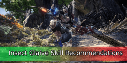 Insect Glaive Skill Recommendations