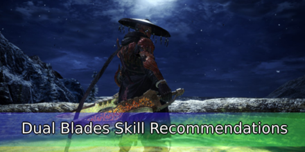 Dual Blades Skill Recommendations 2