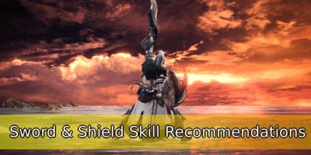 Sword & Shield Skill Recommendations