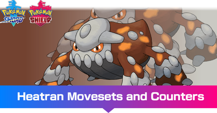 Pokemon - Heatran Movesets and Counters.png