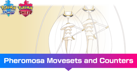 Pokemon - Pheromosa Movesets and Counters.png