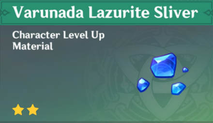 How to Get Varunada Lazurite Sliver and Effects