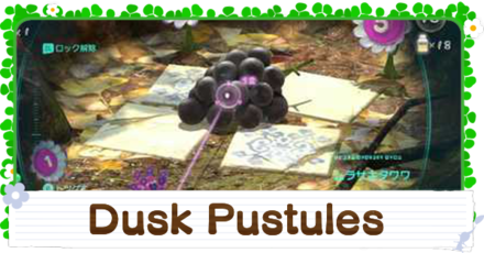 How to Get the Dusk Pustules