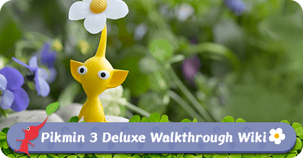 Pikmin 3 Deluxe Walkthrough Wiki.png