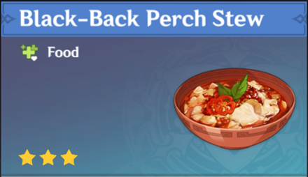 How to Get Black-Back Perch Stew and Effects
