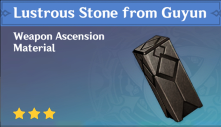 How to Get Lustrous Stone from Guyun and Effects