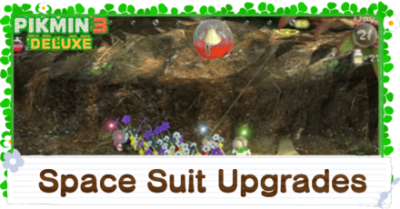 Pikmin 3 Deluxe Space Suit Upgrades