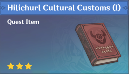 How to Get Hilichurl Cultural Customs (I) and Effects