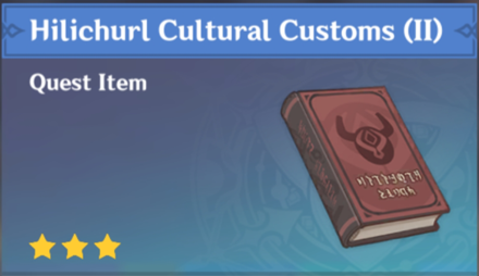 How to Get Hilichurl Cultural Customs (II) and Effects