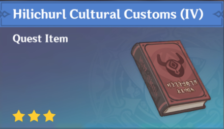 How to Get Hilichurl Cultural Customs (IV) and Effects