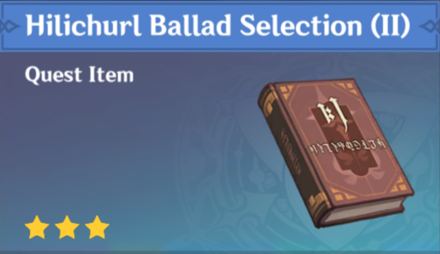 How to Get Hilichurl Ballad Selection (II) and Effects