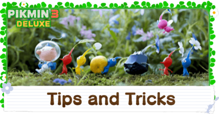 Pikmin 3 Tips and Tricks.png