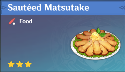 How to Get Sauteed Matsutake and Effects