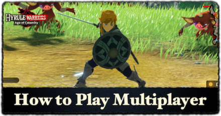 Is Age Of Calamity Multiplayer Explanation Of Local Co Op And Online Multiplayer Hyrule Warriors Age Of Calamity Game8