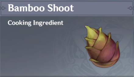 How to Get Bamboo Shoot and Effects