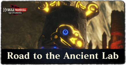 Road To The Ancient Lab Walkthrough All Treasure Chests And Korok Seeds Locations Hyrule Warriors Age Of Calamity Game8