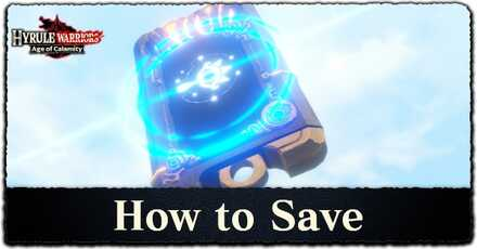 How to Save in Hyrule Warriors: Age of Calamity